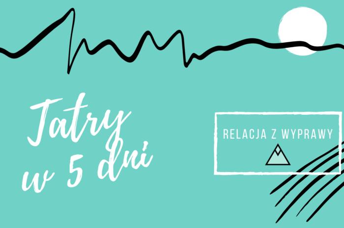 5 DNI: Plan na Tatry